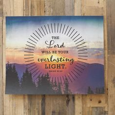 The Lord Will Be Your Everlasting Light - 16x20 Art Print and Bonus #Printable