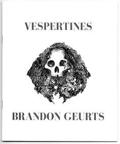 Vespertines zine by Brandon Geurts— BELOW