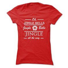 Jingle Bells All The Way T Shirts, Hoodie Sweatshirts