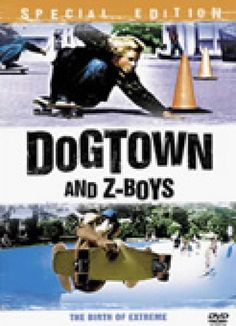 Top 10 Skateboarding Movies: Dogtown and Z-Boys