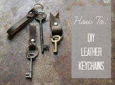 How To: Make These DIY Leather Keychain Fobs