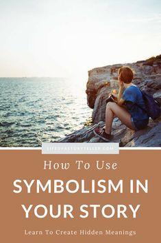 HOW TO USE SYMBOLISM IN YOUR STORY | Life Of A Storyteller