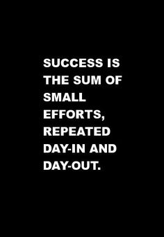 Success is the sum o