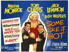 """Some Like It Hot"" - Marilyn Monroe, Tony Curtis and Jack Lemmon. British Quad Poster, 1959."