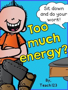 Do your students have too much energy? Teacher tips to manage too students who have lots of energy.  Classroom Management.