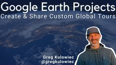 Google Earth Projects - Video Walkthrough