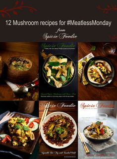 12 Mushroom Recipes for Meatless Monday @SpicieFoodie | #mushrooms #recipes #MeatlessMonday