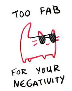 Too fab for your negativity. #Wallpaper #Background #Patterns #Print #PapelDeParede #Desenhos #Ilustrações