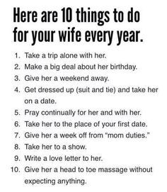 10 things to do for your wife every year…. 10 things to do for your wife every year…. Marriage Goals, Marriage Relationship, Happy Marriage, Love And Marriage, Successful Marriage, Marriage Quotes From The Bible, Relationship Therapy, Marriage Advice Quotes, Better Relationship