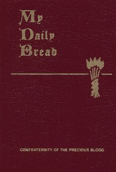 My Daily Bread - This is a classic and very, very helpful to prayer.