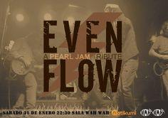 El sábado vamos a ver a Pearl Jam: Even Flow (Tributo a Pearl Jam) en Wah Wah Valencia