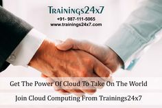Get your 2 Day Certificate Course on CloudComputing from Experts, join with Trainings24x7. Certification Learning Objectives: 1. Making a business plan for Cloud. 2. Cloud Computing and performance improvement. 3. Designing the right implementation strategy. 4. The available options (software / platform / infrastructure as a service). 5. The possibilities offered by different options.