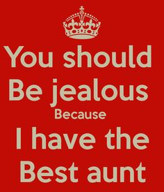 Best Aunt Ever Poems   Nobody Has Voted For This Poster...