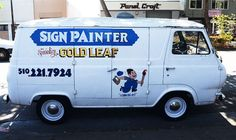 Not Yet Lost: Golden West and the Craft of Sign Painting - The Creosote Journal Van Signage, Truck Lettering, Vehicle Signage, Commercial Van, Vanz, Chevy Van, Shop Truck, Car Signs, Sign Writing