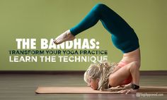 Bandhas have been practiced for thousands of years and contain an element of control that otherwise goes unnoticed in your physical yoga practice.