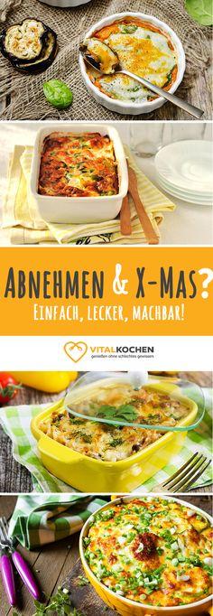Über 60 abwechslungsreiche Weihnachts-Rezepte: Aufläufe mit Kartoffeln, Fleisch, Fisch, vegetarisch und vegan