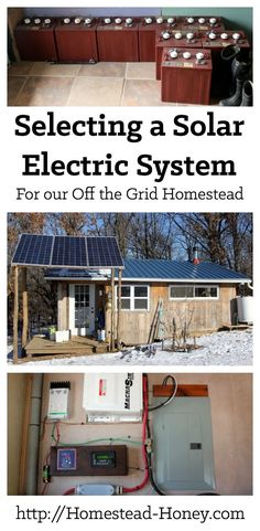 Thinking about living off the grid? This post explains how we went about selecting our solar electric system, considering factors such as cost of a photovoltaic system, and how much energy we use on a daily basis. | Homestead Honey