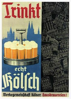 German beer poster 'Trinkt echt Kölsch', Heinrich Becker collection.