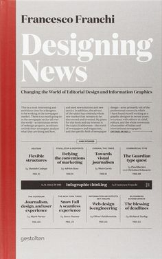 Designing News: Changing the World of Editorial Design and Information Graphics | Abduzeedo Design Inspiration