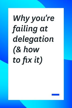 If you're a team lead or manager, one of your jobs is delegation. Here's why you're failing at delegation and how to delegate to your team members more effectively. Leadership Coaching, Leadership Roles, Leadership Development, Life Coaching, Communication Skills, Time Management Tips, Business Management, Project Management, Management Quotes