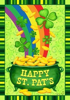 """Happy St Pats Pot of Gold Rainbow Shamrock St Patricks House Flag 28 x 40 by Custom Decor. $18.99. 28"""" x 40"""". Premium House Flag. Fade  Resistant. Readable from both sides!. 100%  Polyester Fabric. New for 2013. Pot of Gold Flag designed by Sydney Wright for Custom Decor. The flag features a pot of gold with shamrocks at the end of the rainbow. The flag reads Happy St Pats. Custom Decor takes original artwork and reproduces it on 300 denier polyester fabric for a finer q..."""