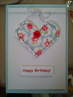Machine sewn heart birthday card made with Cath Kidston fabric & a button