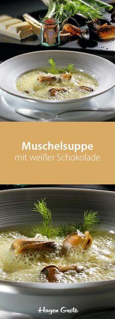 Muschelsuppe mit weißer Schokolade