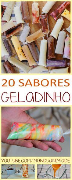 20 receitas de geladinho gourmet, Dindin gourmet, Sacolé gourmet, Chupchup, flau cremoso.  Sabores de geladinho
