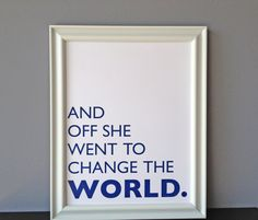 Navy blue Change the World inspirational digital art by tipsymouse, $20.00