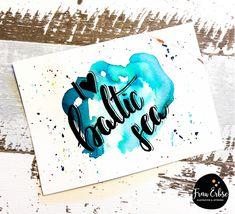 baltic sea, Handlettering, Brushlettering, Aqua, Aquarell, Watercolour, Watercolourlettering,