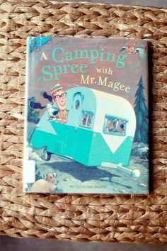 Camping Spree with Mr. Magee and a craft to do with the book! Lots more ideas on this site!