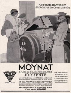 "Heritage Moynat advertisement. English: ""For all cars with spare wheels on the back. Moynat (5 Place du Théatre Français, Paris) in front of the French comedy presents a new trunk patented (SGDG - a patent type) opening at the same time on the top and on the right side.   One person can easily handle the luggage. Suitcases are lateral sliding. Loading and unloading the trunk is very easy. When the latter is used without the suitcases (?). Insist that your car is equipped with a Moynat…"