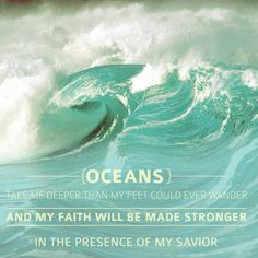 faith is ..trusting god that we will be okay even when we walk in the deepest oceans