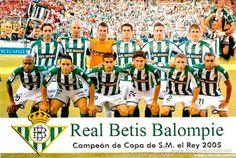 EQUIPOS DE FÚTBOL: REAL BETIS BALOMPIÉ Campeón de Copa 2005