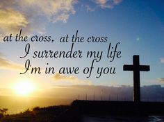 At The Cross (Love Ran Red) Chris Tomlin