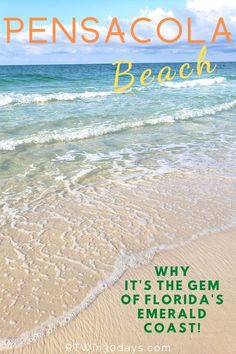 This contains: pensacola beach florida best beach vacation destination