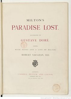Milton's Paradise lost, illustrated by Gustave Doré,  http://gallica.bnf.fr/ark:/12148/bpt6k854976d/f11.highres
