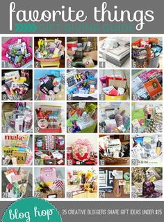 Favorite Things from 25 bloggers...sounds like a JACKPOT for Christmas ideas!