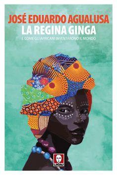 La regina Ginga di José Agualusa