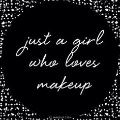 I'm just a girl who loves Makeup !!