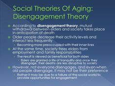 disengagement theory of ageing examples