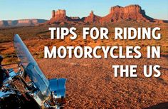 Tips for riding motorcycles in the USA and trip guides.  Great website!