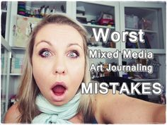 15 Worst Art Mistakes ♡ Mixed Media Journaling ♡ Maremi's Small Art ♡