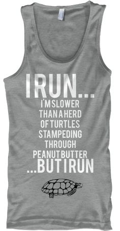 For you Mom. You could wear it to run group. Still passing everybody on the couch!