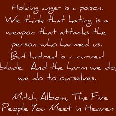 Love this book!!! ~Mitch Albom quote from The Five People You Meet in Heaven ...a terrific movie also:)
