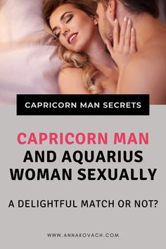Are you an Aquarius woman who is considering dating a Capricorn man or even just having a sexual relationship with him? There are some things you should know before you dive in! Continue reading to find out all about this match! Capricorn Man, Aquarius Woman, Love Compatibility, Continue Reading, How To Find Out, Dating, Relationship, Women, Quotes
