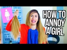 HOW TO ANNOY A GIRL   MyLifeAsEva - YouTube