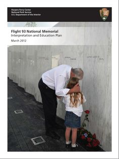 Interpretive plan for Flight 93 National Memorial in Shanksville, PA. Flight 93, Harpers Ferry, National Parks Usa, Park Service, Memories, How To Plan, Couple Photos, Compass, Memoirs
