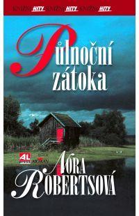 Půlnoční zátoka - Nora Roberts #alpress #noraroberts #bestseller #román #knihy