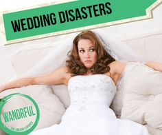 We've all heard or know someone with a wedding disaster story. Here's a few of our favourite wedding disasters with a positive spin.